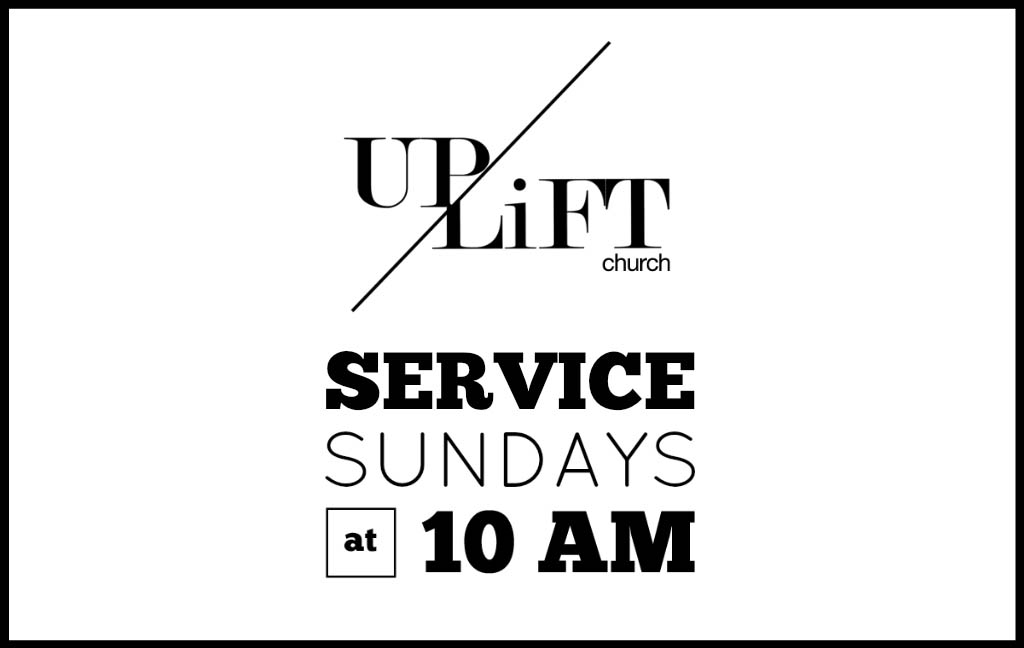 Uplift Church Sunday Morning Service